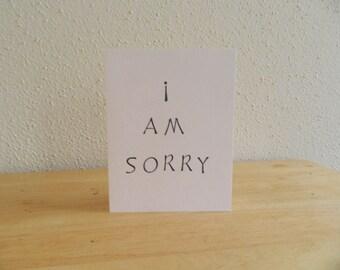I am sorry card