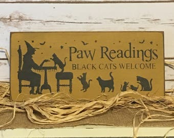 Halloween Decor,Witch Sign,Paw Readings,Black Cats,Primitive Halloween Decor,Wood Sign