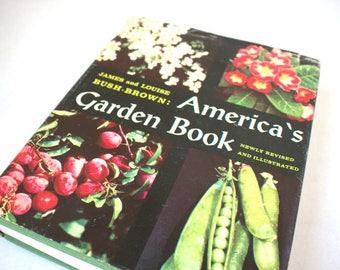 America's Garden Book 1965 James and Louise Bush-Brown