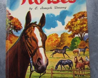 A Child's Book of Horses 1950 Vintage Horse Book Color Illustrations