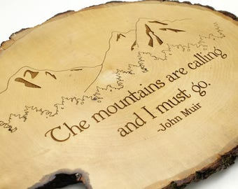 "Rustic Wall Decor - ""The mountains are calling, and I must go."" -John Muir quote . Oval Sustainably Harvested Wood - Timber Green Woods USA"