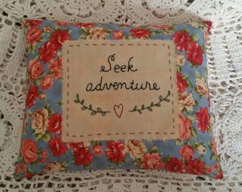 Prim Stitchery Seek Adventure Pillow ~OFG