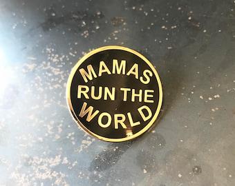 Mamas Run The World Pin, Fashion Mamas Collab PIn, Mamas Making It Summit, Mom Power, Super Mom PIn, Gift for her, Gift for Mom