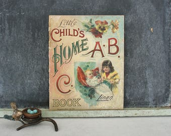 Antique McLoughlin Little Child's  Home ABC Linen Book