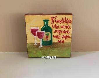 Friendships, like wine, get better with age. Miniature painting 4x4 inch canvas