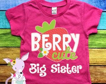 Big Sister Strawberry Shirt Berry Cute Big Sister Tshirt Pregnancy announcement kids shirt big sister shirt girls sister to be shirt