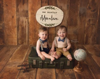 Our Greatest Adventure- Handmade Sign- Nursery Decor