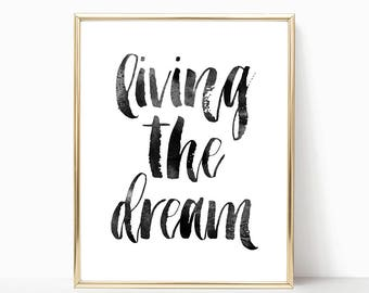 SALE -50% Living The Dream Digital Print Instant Art INSTANT DOWNLOAD Printable Wall Decor