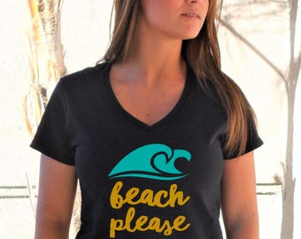Beach Please V-Neck Shirt
