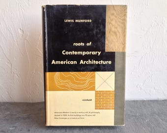 Roots Of Contemporary American Architecture Lewis Mumford