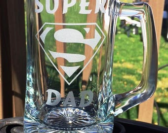 Etched Glass Beer Mug Super Dad Superman Logo Fathers Day gift Any Dad Papa