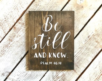Stained Be Still and Know Sign Ready to Ship