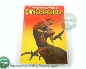 The Mysterious World of Dinosaurs Vintage 1980s Book