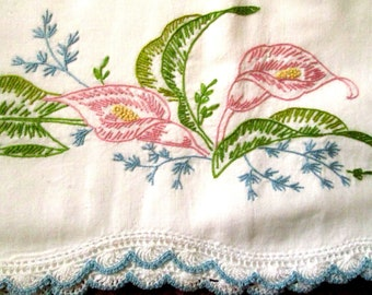 Hand Embroidered Pillowcases, Calla Lily, Crochet Trim