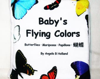 Baby's Flying Colors, Cloth Baby Book - Butterflies - English, Spanish, French, Chinese Characters -GOTS Organic Cotton