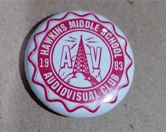 Hawkins Middle School AV Club Pinback Button STRANGER THINGS, Eleven, Weirdo Upside Down