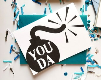 You Da Bomb Thank You Card with Matching Metallic Turquoise Envelope