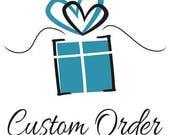 Custom order for Barbara