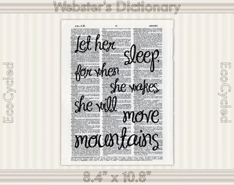 Let Her Sleep For When She Wakes She Will Move Mountains Vintage Upcycled Dictionary Art Print Book Art Print empowered inspirational quote
