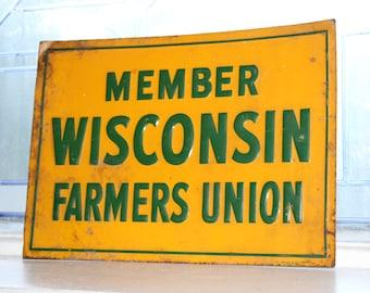 Vintage Tin Wisconsin Farmers Union Sign