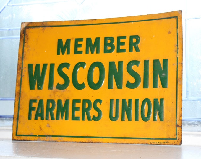 Vintage Tin Wisconsin Farmers Union Sign