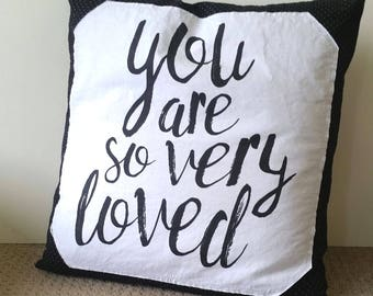 You Are So Very Loved Pillow || Monochrome Throw Pillow || Children's Room Decor || Typography Pillow || Kids Throw Pillow