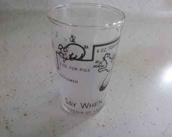 Vintage Shot Glass - Say When Shot Glass - Shot Glass - Fun Shot Glass - Fun Barware - Vintage Barware - Souvenir of Canada