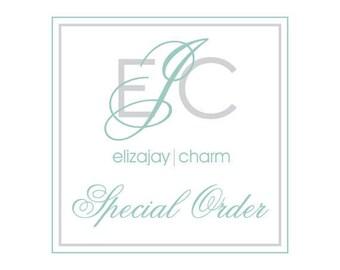 An ElizaJayCharm special order for Reba