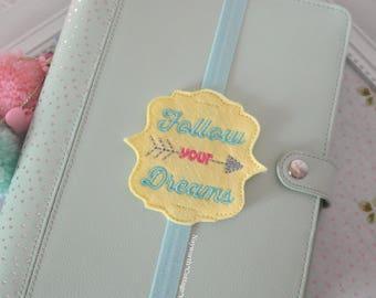 Follow your dreams book mark planner  band paper clip kikkik filofax diary