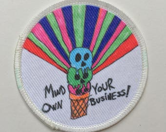 """Iron on patch """"Mind Your Own Business"""" (white boarder). Outsider art. Lowbrow art. Delta 5. Le Shok. punk rock. Riot grrl"""