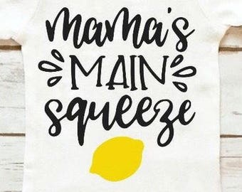 Mama's Main Squeeze