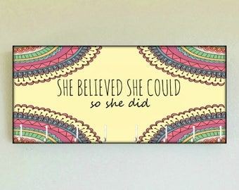 "Race Medal Holder /  Race Medal Hanger ""She Believed She Could So She Did"" Wood Wall Mounted Wood Organizer. CUSTOMIZATION Available"