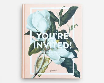 You're Invited! - Invitation Design for Every Occassion