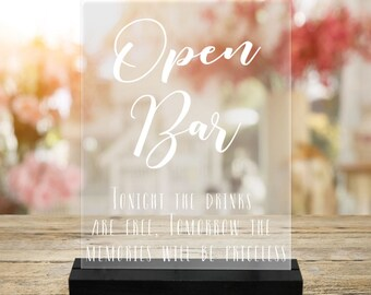 Open Bar/Reception decor/Wedding Decor/Reception sign/Bar Sign/Tonight the Drinks are free