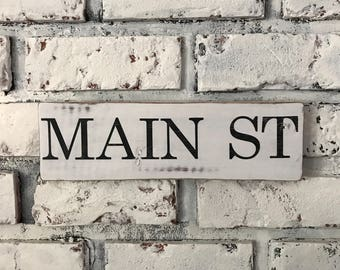 MAIN ST Farmhouse Distressed Reclaimed Wood Sign