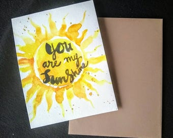 """Original Hand painted Watercolor you are my sunshine  Valentine's day card 4.5""""x5.5"""""""
