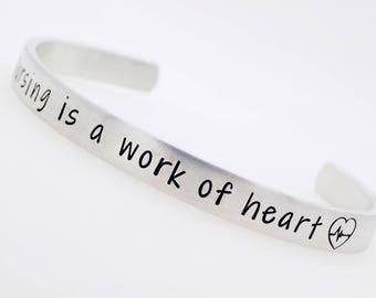 Nurse gift, Nursing is a work, of heart, Gift for Nursing Student, RN, LPN, Handstamped aluminum bracelet, Adjustable Bracelet, Gift for her