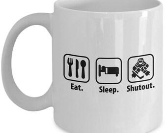 Eat Sleep Shutout Goaltender Goalie Ice Hockey Mug Gift Coffee Cup