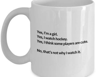 Yes Girls Watch Hockey Funny Mug Gift for Women Fans Coffee Cup