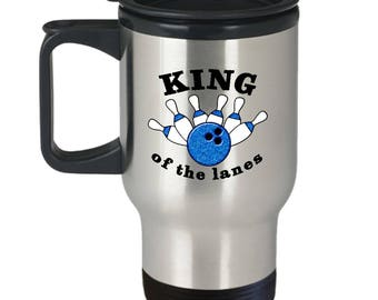 King of the Lanes Funny Bowling Travel Mug Gift for Bowler Ball Gutter Bowl Pins Sarcastic Coffee Cup