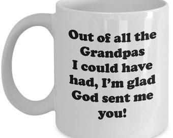 Grandpa God Sent Me You Mug Gift for Grandfather Papa Grandad Inspiration Birthday Love Coffee Cup