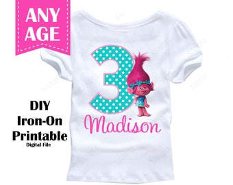Trolls Poppy Girl  Iron On Transfer Custom Colors Personalized Name Age - Digital File