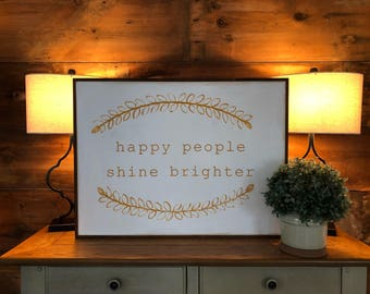 Happy people shine brighter | wreath | framed wood sign | home decor | inspirational | happy | mustard | sign | handmade | hand painted