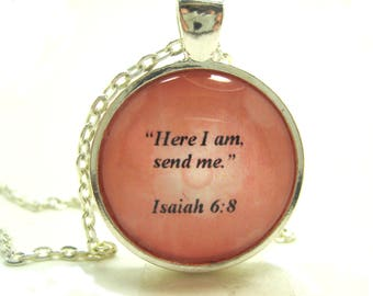 Bible Verse Necklace - Scripture Necklace - Bible Verse Isaiah 6:8 Here I Am Send Me - Gift Box Included