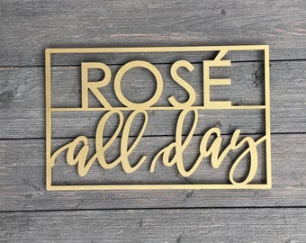 """Rose All Day Small Wall Sign, 14""""W x 9""""H inches, Wine Sign, Alcohol Sign, Kitchen Dining Room Wall Art Drink Wood Sign Decor Wedding"""