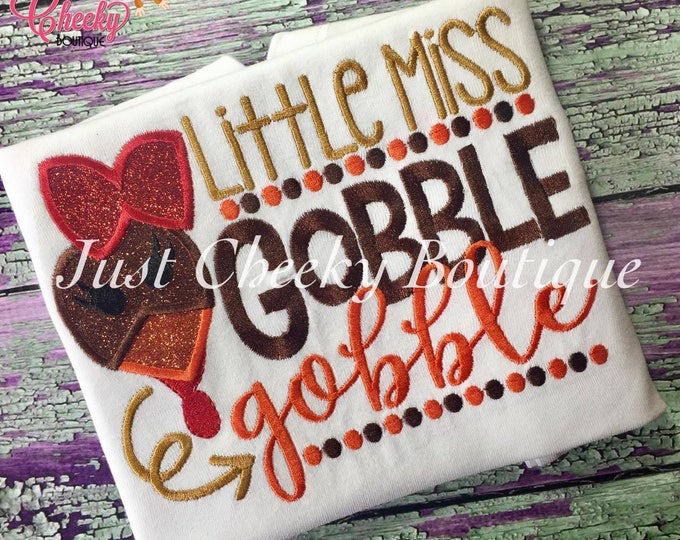 Little Miss Gobble Gobble Embroidered Thanksgiving Shirt - Girls Thanksgiving Shirt - Fall Shirt - Turkey Day Shirt