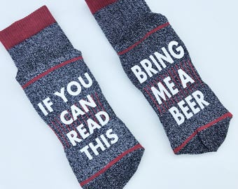 If you can read this bring me a beer, Christmas gift, Beer socks, funny socks, Gift for him, Gift for dad, Stocking stuffer