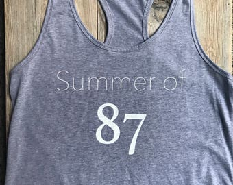 30th Birthday shirt, Summer of '87, Birthday Tanktop, Birthday behavior tank top, racerback tank top, women's tank top,