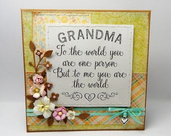 Handmade Stitched Card - Grandma - To the world you are one person but to me you are the world