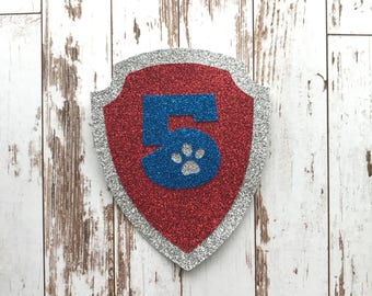 Paw Patrol Badge Glitter Die Cut/Birthday Party Decoration/Embellishment/Cake Topper - 5 Years old
